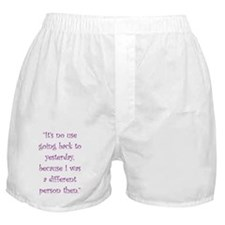I Was A Different Person Then Boxer Shorts