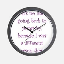I Was A Different Person Then Wall Clock