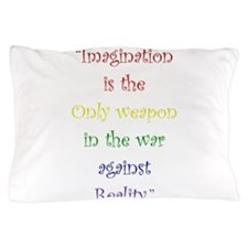 Imagination Against Reality Pillow Case