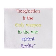 Imagination Against Reality Throw Blanket