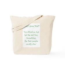 Have I Gone Mad Tote Bag