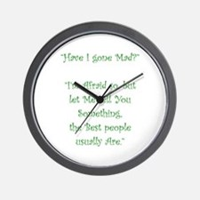 Have I Gone Mad Wall Clock
