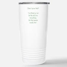 Have I Gone Mad Travel Mug