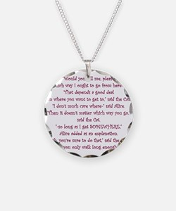 It Doesnt Matter Which Way You Go Necklace