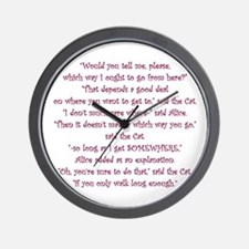 It Doesnt Matter Which Way You Go Wall Clock