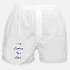Its Always Tea Time Boxer Shorts