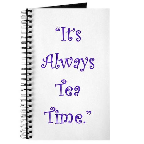 Its Always Tea Time Journal
