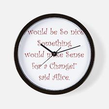 Making Sense For A Change Wall Clock