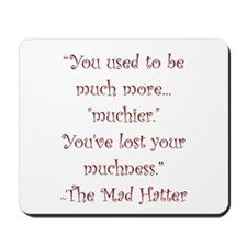 Much More Muchier Mousepad