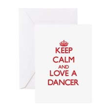Keep Calm and Love a Dancer Greeting Cards