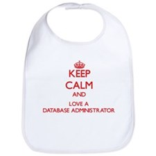 Keep Calm and Love a Database Administrator Bib