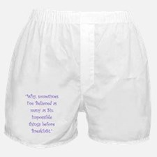 Six Impossible Things Before Breakfast Boxer Short