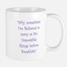 Six Impossible Things Before Breakfast Mugs