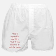 This is impossible! Boxer Shorts