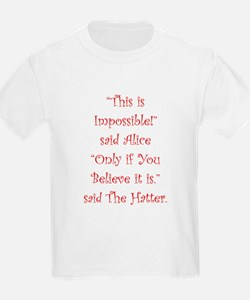 This is impossible! T-Shirt