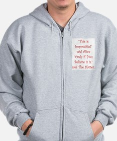 This is impossible! Zip Hoodie