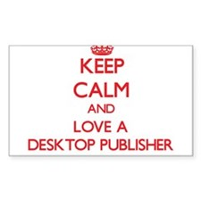 Keep Calm and Love a Desktop Publisher Decal