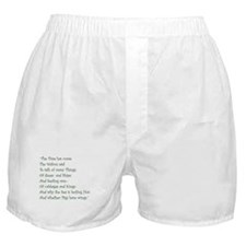 The Time Has Come The Walrus Said Boxer Shorts