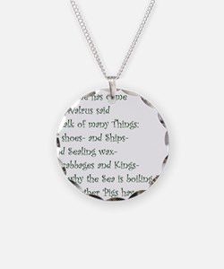 The Time Has Come The Walrus Said Necklace