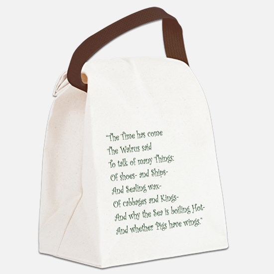 The Time Has Come The Walrus Said Canvas Lunch Bag