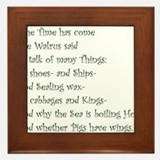 The Time Has Come The Walrus Said Framed Tile