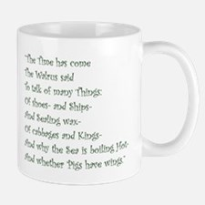 The Time Has Come The Walrus Said Mugs
