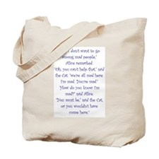 Were All Mad Here! Tote Bag