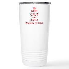 Keep Calm and Love a Fashion Stylist Travel Mug