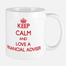 Keep Calm and Love a Financial Adviser Mugs