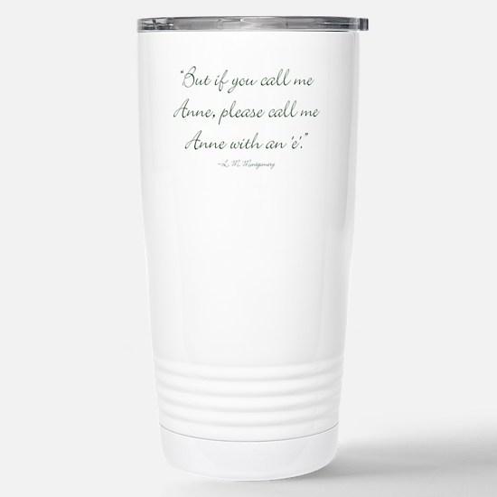 Anne with an E Travel Mug