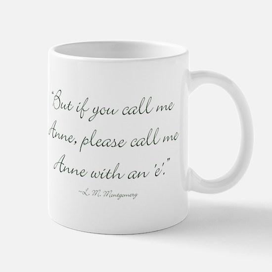 Anne with an E Mugs