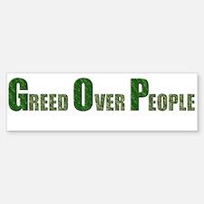 Greed Over People Bumper Bumper Bumper Sticker