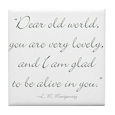 Dear old world Tile Coaster
