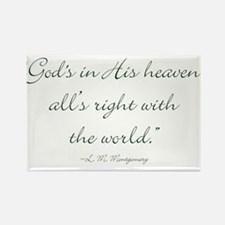 Gods in His heaven, alls right with the world Magn