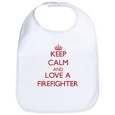 Keep Calm and Love a Firefighter Bib