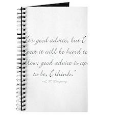 Its good advice Journal