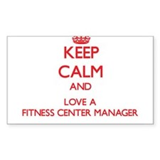 Keep Calm and Love a Fitness Center Manager Sticke