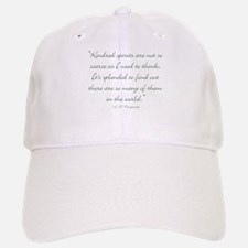 Kindred Spirits are not scarce Baseball Baseball Baseball Cap