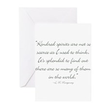 Kindred Spirits are not scarce Greeting Cards