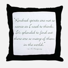 Kindred Spirits are not scarce Throw Pillow