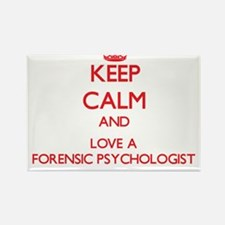 Keep Calm and Love a Forensic Psychologist Magnets