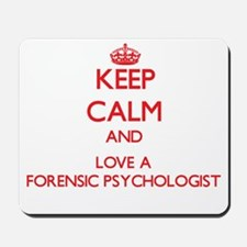 Keep Calm and Love a Forensic Psychologist Mousepa