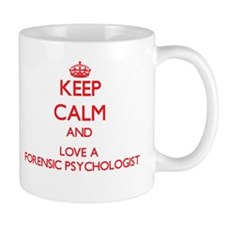 Keep Calm and Love a Forensic Psychologist Mugs