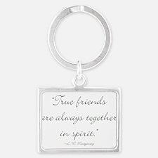 True friends are always together in spirit Keychai