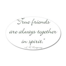 True friends are always together in spirit Wall De