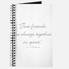 True friends are always together in spirit Journal