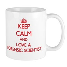 Keep Calm and Love a Forensic Scientist Mugs