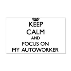 Keep Calm And Focus On My Autoworker Wall Decal