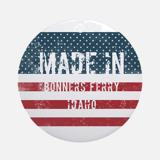 Made in Bonners Ferry, Idaho Round Ornament