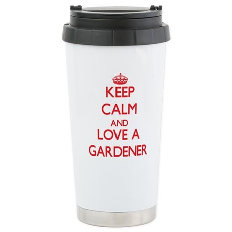 Keep Calm and Love a Gardener Travel Mug
